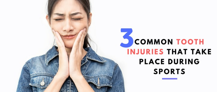 common tooth injuries that take place during sports